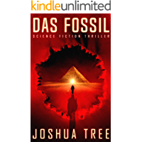 Das Fossil: Science Fiction Thriller