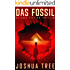 Das Fossil: Science Fiction Thriller