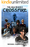 The New Heroes: Crossfire