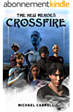 The New Heroes: Crossfire (English Edition)