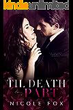 Til Death Do Us Part: A Dark Russian Mafia Romance (Kornilov Bratva Duet Book 2)