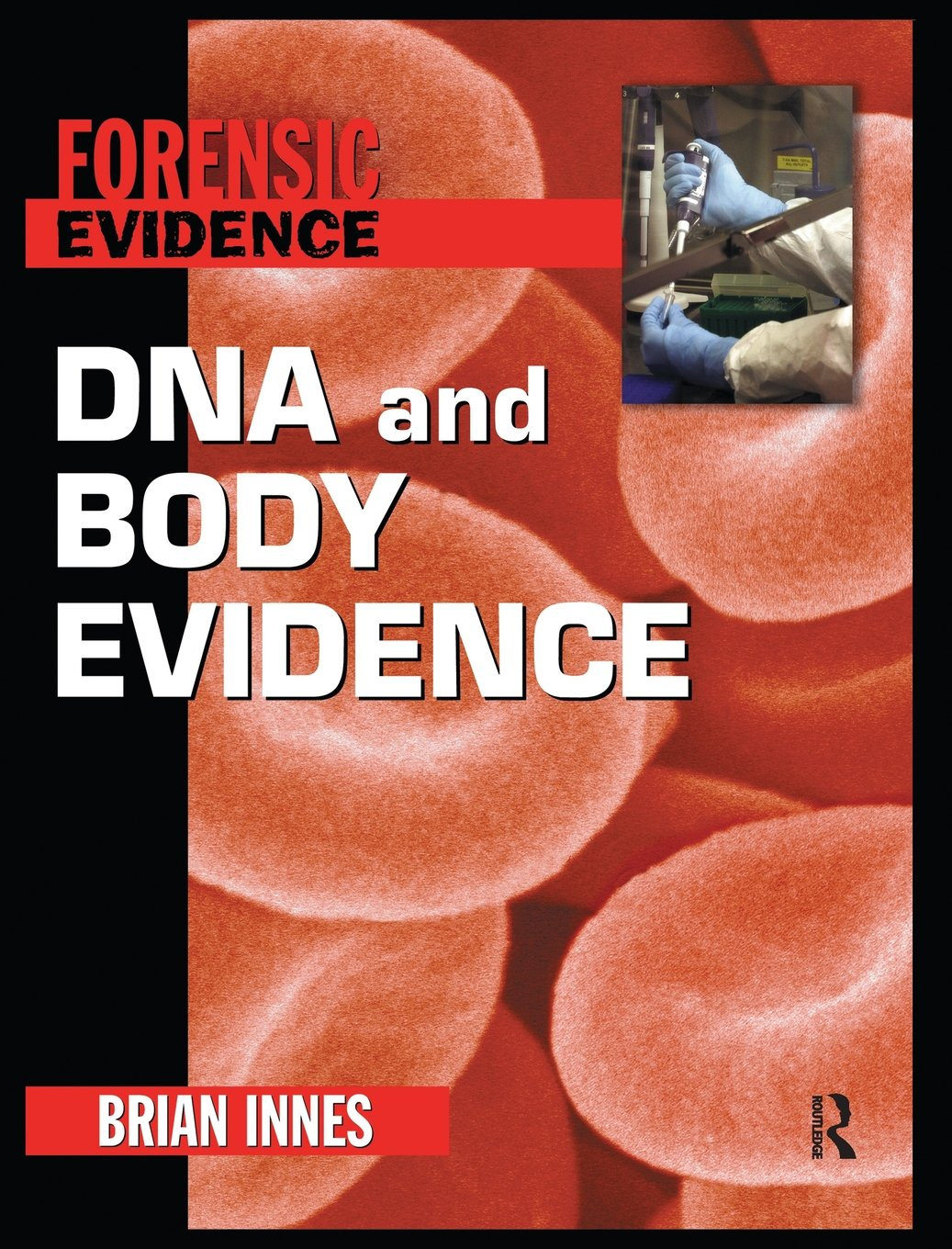 Download DNA and Body Evidence (Forensic Evidence) pdf epub
