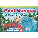 Paul Bunyan: A Very Tall Tale (Fiction Readers)