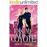 Kiss Me, Coyote!