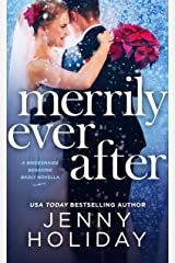 Merrily Ever After: A Novella (Bridesmaids Behaving Badly) Kindle Edition