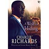 A Wolf in Hiding (Wolves of Stone Ridge Book 52)