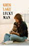 Lucky Man: The Autobiography (English Edition)