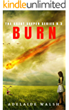 Burn: Dystopian Urban Fantasy novelette (The Great Keeper Book 3)