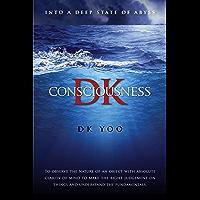 DK Consciousness