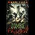 Zombie Fallout 12: Dog Dayz