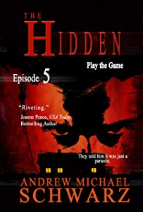 The Hidden: Episode 5: Play the Game