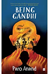 Being Gandhi Kindle Edition