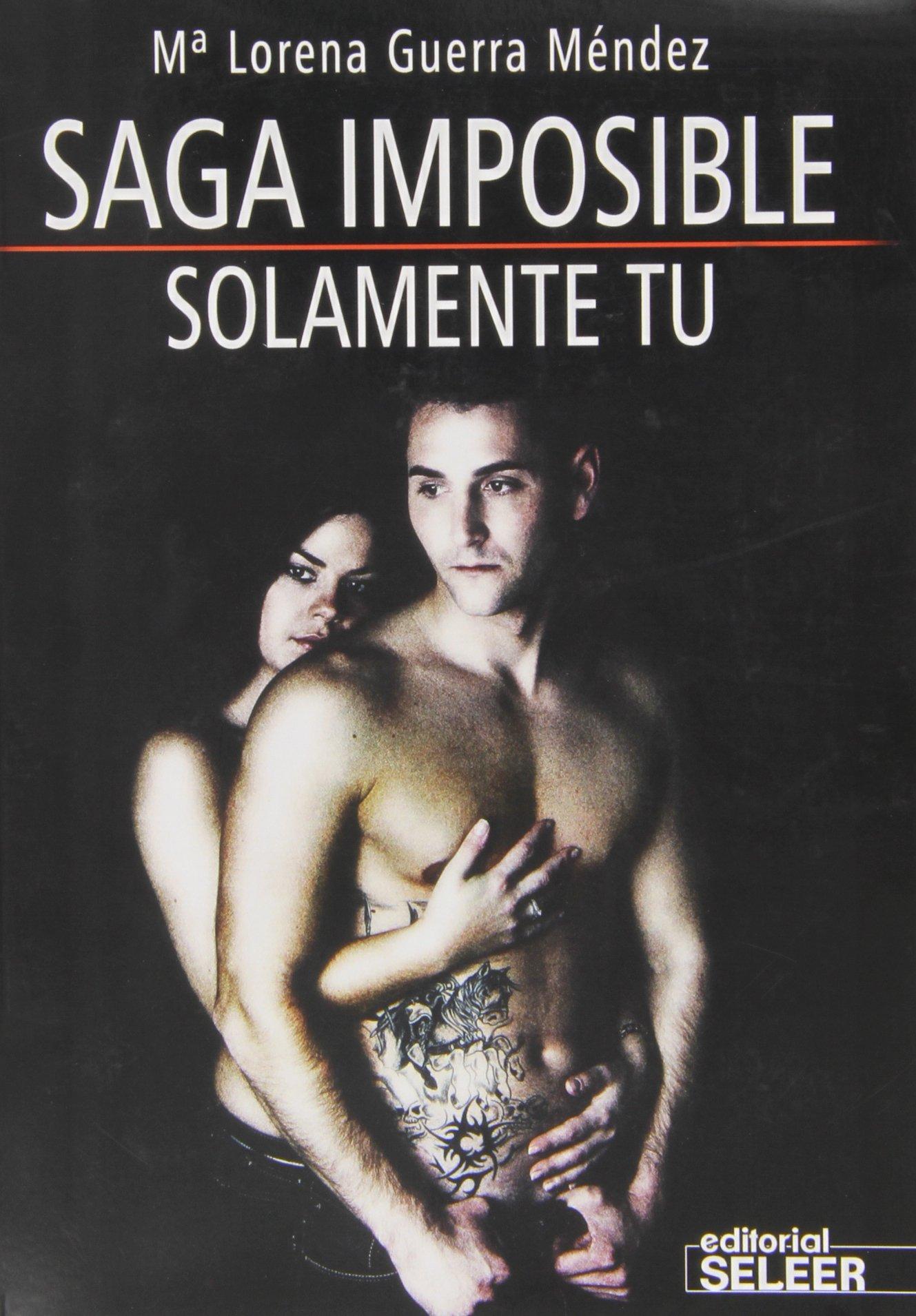 Solamente Tu (Saga Imposible)