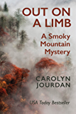Out on a Limb: A Smoky Mountain Mystery: A Scientific Cozy (Nurse Phoebe Book 1)
