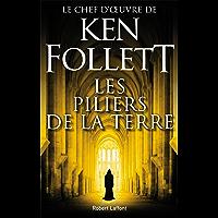 Les Piliers de la Terre (French Edition)