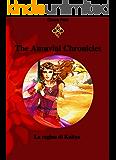 The Amuvial Chronicles: La regina di Kaitya