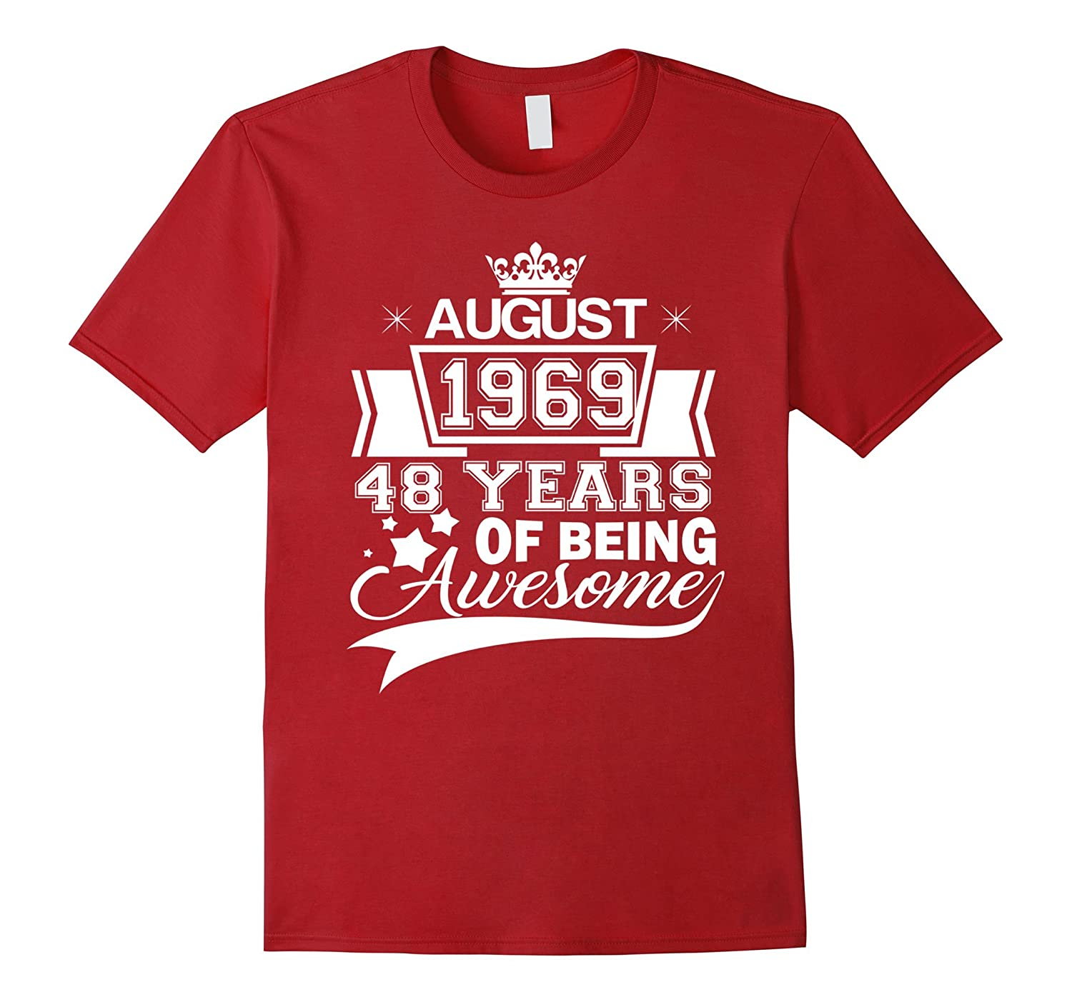 48 years of being awesome – Born in August 1969 T-Shirt