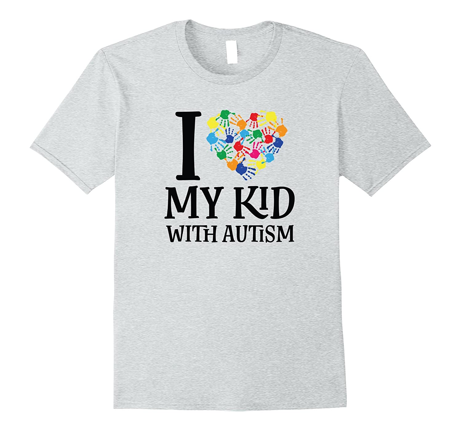 Autism Awareness Shirt I Love My Kid-T-Shirt
