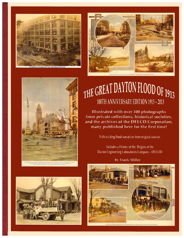 Read Online The Great Dayton Ohio Flood of 1913 - 100th Anniversary Edition 1913 - 2013 pdf
