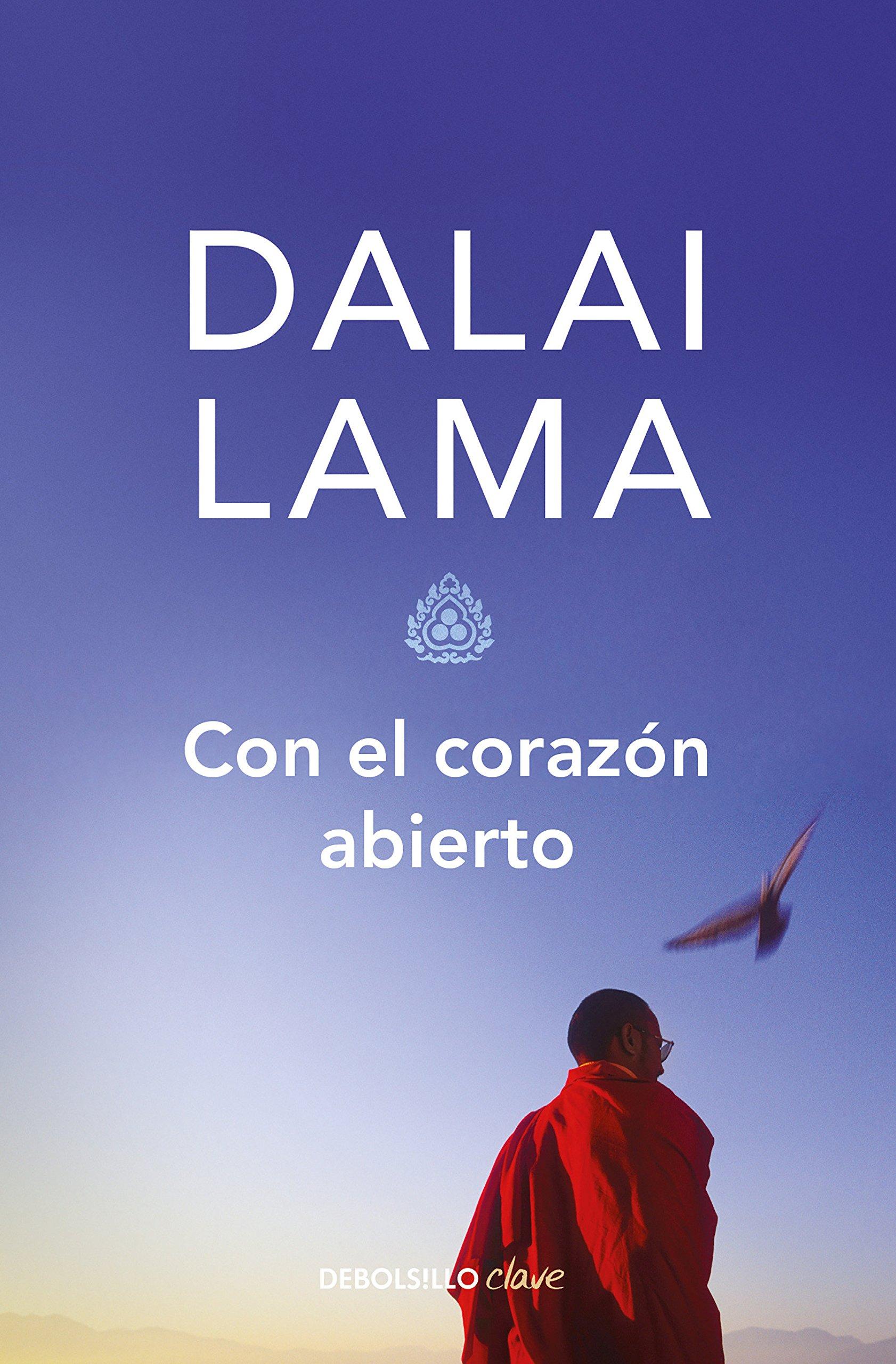 Con El Corazón Abierto The Compassionate Life Spanish Edition 9786073160681 Dalai Lama Books