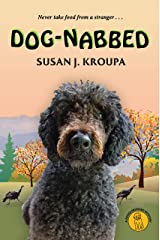 Dog-Nabbed (Doodlebugged Mysteries Book 3) Kindle Edition