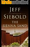 The Sienna Sand: A Zeke Traynor Mystery