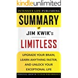 Summary of Limitless: Upgrade Your Brain, Learn Anything Faster, and Unlock Your Exceptional Life