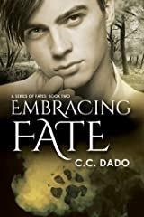 Embracing Fate (A Series of Fates Book 2) Kindle Edition