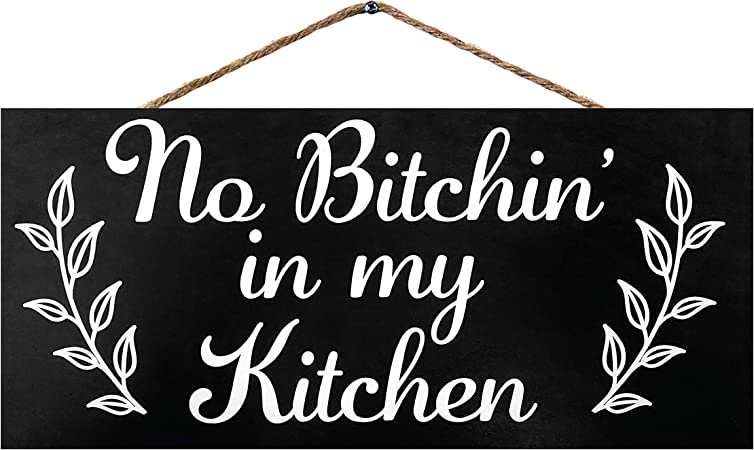 Rustic Kitchen Wood Sign NO BITCHIN IN MY KITCHEN Country Decor Farmhouse PRINT