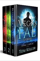 The Vegas Fae Stories Box Set: Books 1-3 (Vegas Fae Stories Box Sets Book 1) Kindle Edition