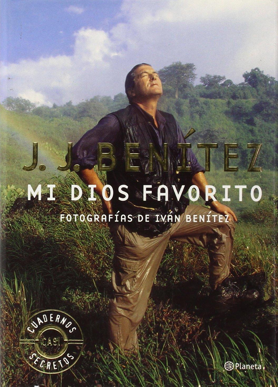Mi Dios favorito (Los otros mundos de J. J. Benítez): Amazon.es ...