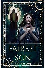 Fairest Son Kindle Edition