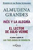 Inés y la alegría + El lector de Julio Verne (pack) (Episodios de una guerra interminable)