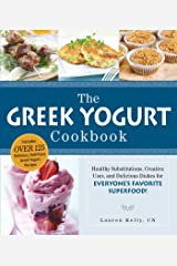 The Greek Yogurt Cookbook: Includes Over 125 Delicious, Nutritious Greek Yogurt Recipes Kindle Edition
