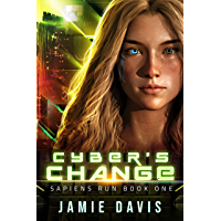 Cyber's Change: Sapiens Run Book 1