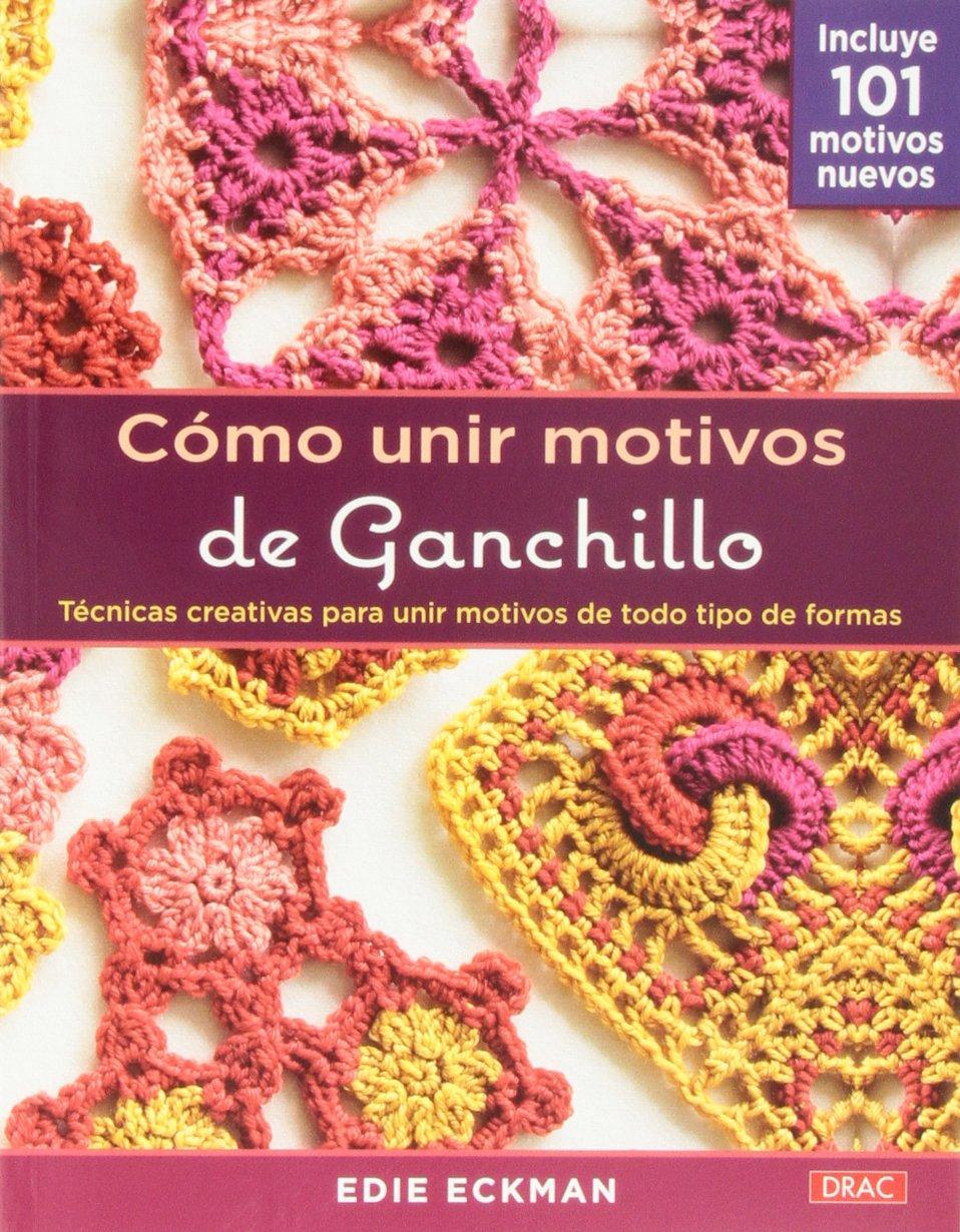 Cómo unir motivos de ganchillo Cp - Serie Ganchillo drac: Amazon.es ...