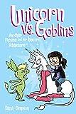 Unicorn vs. Goblins (Volume 3) (Phoebe and Her Unicorn)