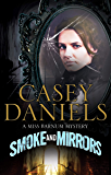 Smoke and Mirrors (The Miss Barnum Mysteries Book 1)
