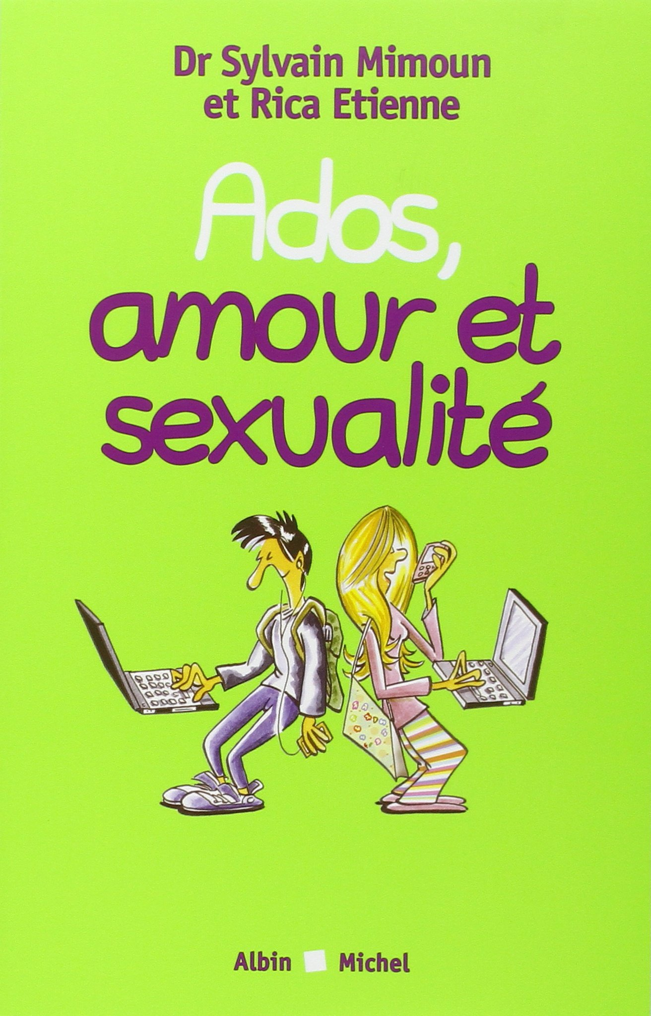 Amazon Fr Ados Amour Et Sexualite Docteur Sylvain