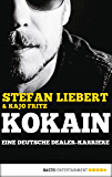 Kokain: Eine deutsche Dealer-Karriere