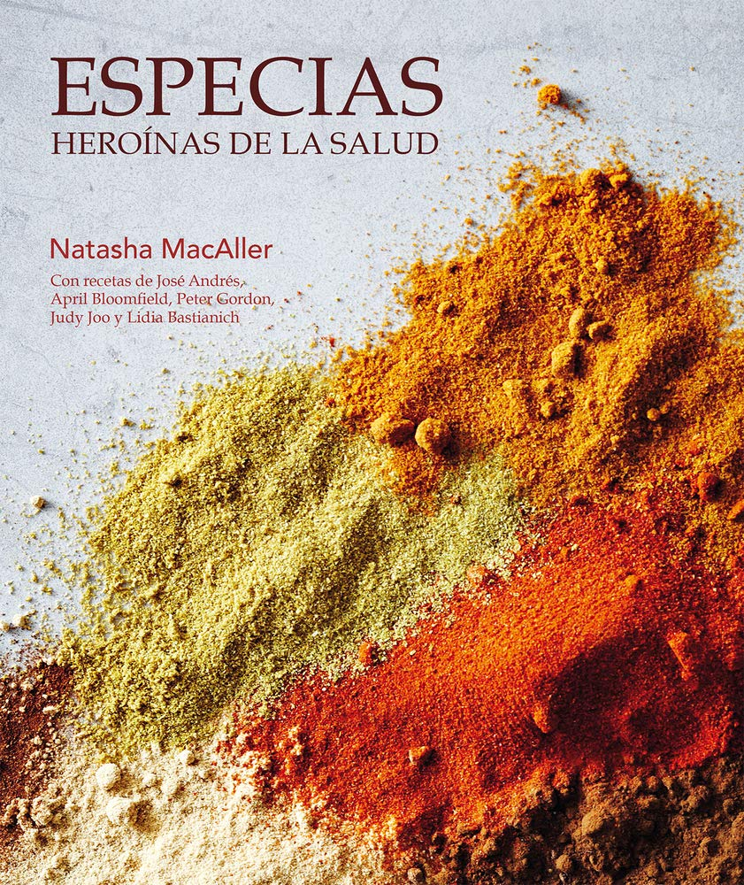Especias Heroínas De La Salud Spanish Edition Natasha