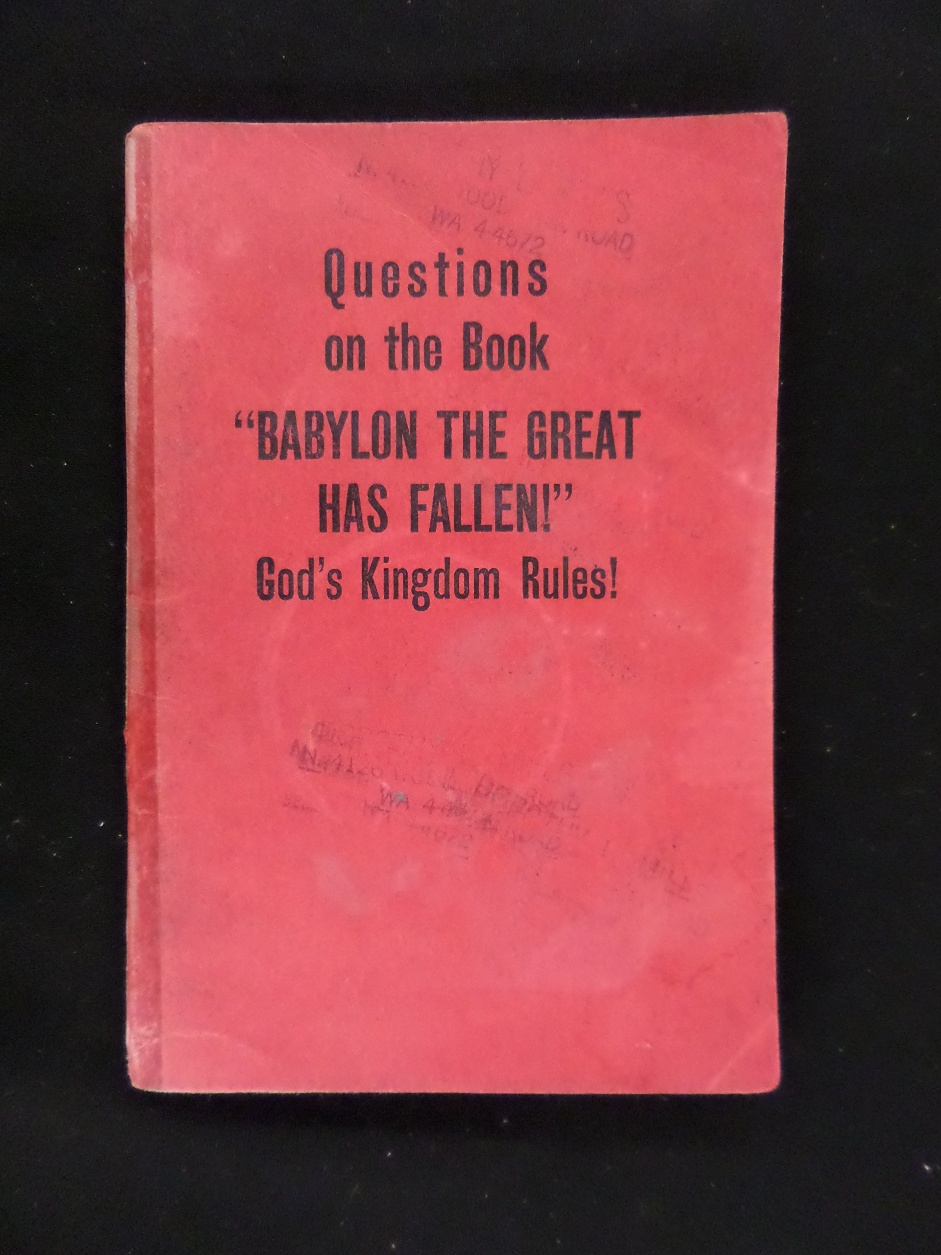 Questions on the Book Babylon the Great Has Fallen God's Kingdom Rules!:  Amazon.com: Books