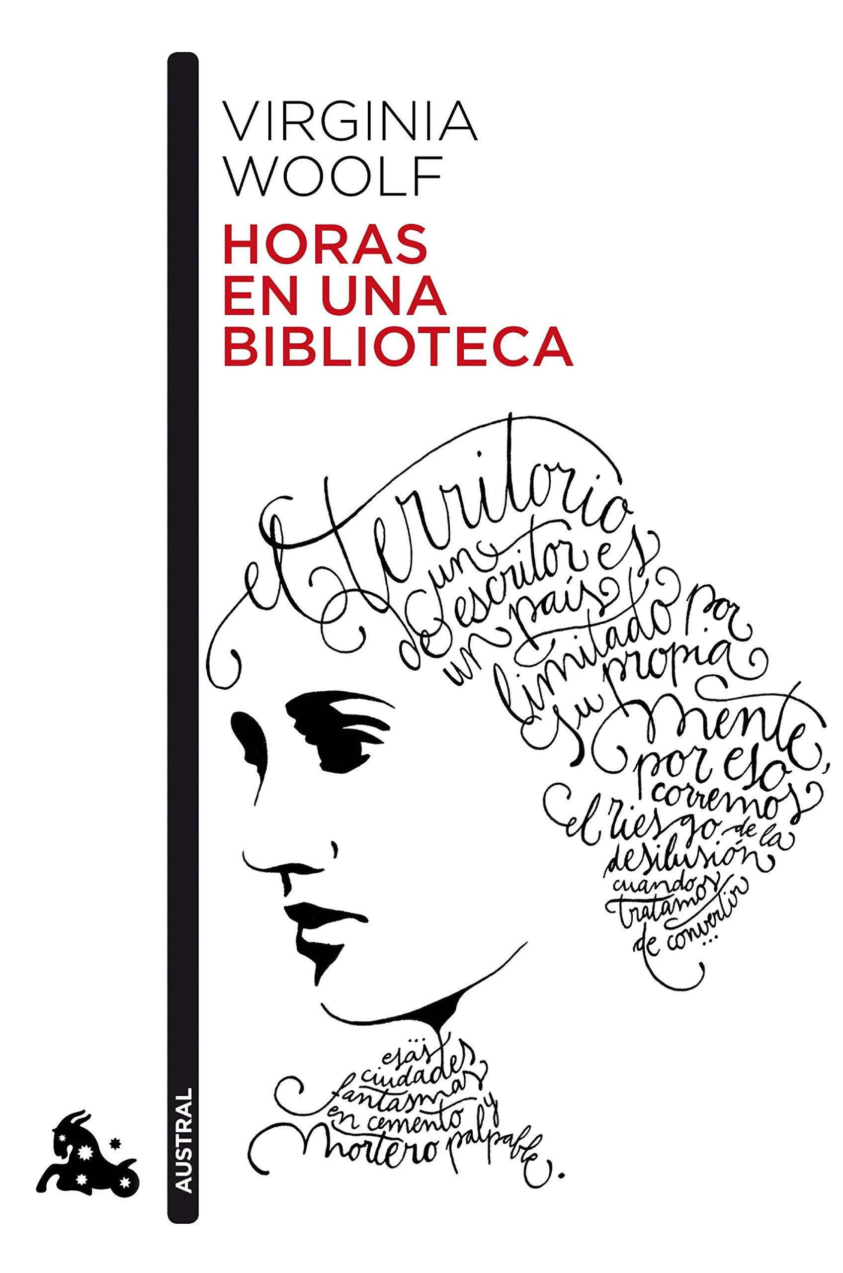 Horas En Una Biblioteca Contemporánea Spanish Edition Woolf Virginia Martínez Lage Miguel 9788432233227 Books