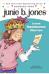 Junie B. Jones #7: Junie B. Jones Loves Handsome Warren Kindle Edition