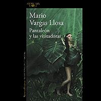 Pantaleón y las visitadoras (Spanish Edition)