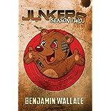 Junkers Season Two (Junkers Series) (Volume 2)