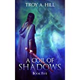 A Coil of Shadows: Medieval Urban Fantasy in Post Arthurian Britain (Cup of Blood Book 5)