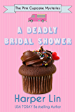 A Deadly Bridal Shower (The Pink Cupcake Mysteries Book 2)