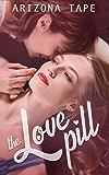 The Love Pill: An f/f Romance