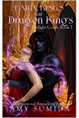 Fairy Rings and Dragon Kings: A Reverse Harem Fairy Romance (Twilight Court Book 7) Kindle Edition